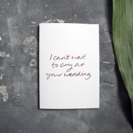 Text From a Friend 'Cry at Your Wedding' Card